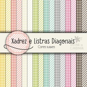 Papéis DIGITAIS - Xadrez e listra diagonais - Cores Suaves