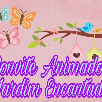Convite Animado - Jardim Encantado MOD. 01 COM 5 FOTOS