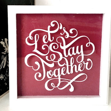 Quadro vitrine - Grande - Lets Stay Together
