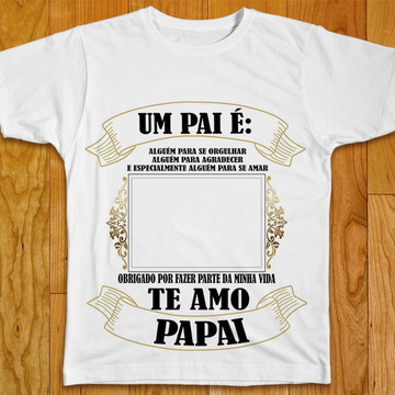 Camiseta Pai com Foto Personalizada