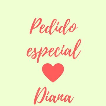Pedido Especial - Diana