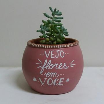 """Cachepot de cerâmica pintado a mão """"Vejo flores em voce"""""""