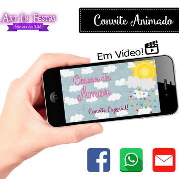 Convite ANIMADO em Vídeo - Chuva de Amor - COM FOTOS