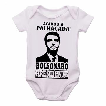 Body Bebê Roupa Infantil nenê Bolsonaro acabou a palhaçada
