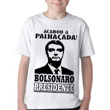Camiseta Infantil Blusa Criança Bolsonaro acabou a palhaçada