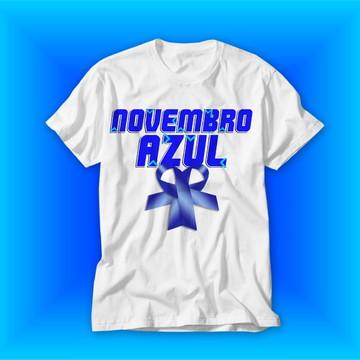 Camiseta Novembro Azul Campanha Anti Câncer Camisa Blusa