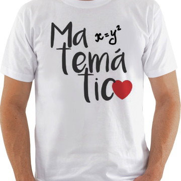 Camiseta Camisa Matemática amo
