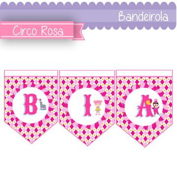 bandeirola | circo rosa | personalizada