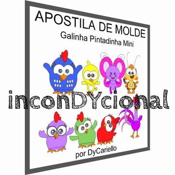 Apostila digital de molde Galinha Pintadinha Mini
