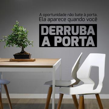 Adesivo De Parede Decorativo Frase A oportunidade não bate