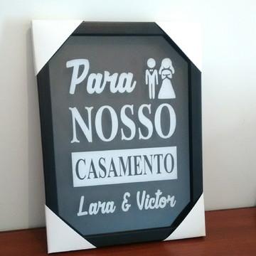 QUADRO COFRE / PARA NOSSO CASAMENTO COM NOMES CASAL