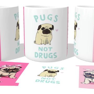 Caneca Porcelana Copo Xícara Pugs not drugs cachorro dog
