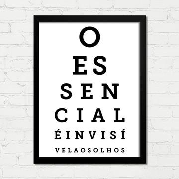 Quadro O Essencial é Invisivel aos Olhos Moldura Vidro 01c
