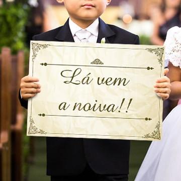 Placa para entrada da noiva - Lá Vem a Noiva clássico