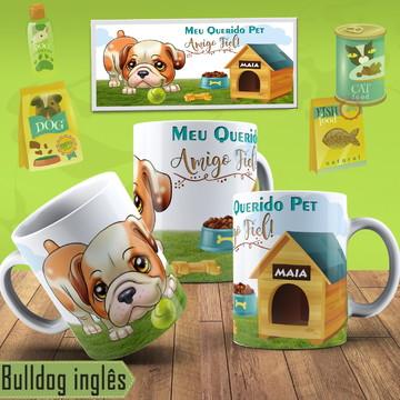 Caneca Pet Cachorro Bulldog Inglês Com Nome Na Caneca Pet