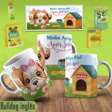 Caneca Pet Cadela Bulldog Inglês Com Nome Na Caneca Pet