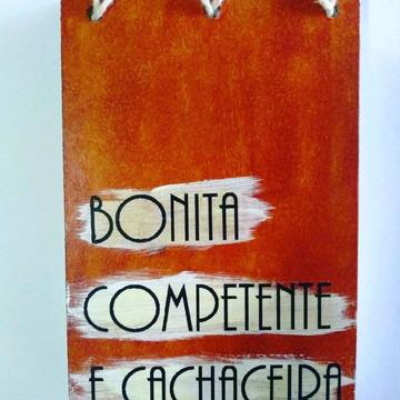 Bloquinho 10x15 - Bonita, competente e cachaceira