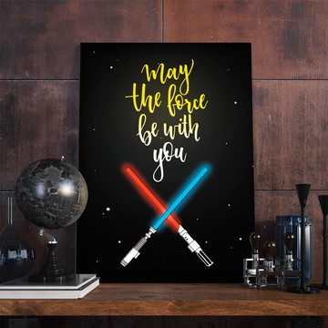 Placa Decorativa - Frases - May the force be with you A4