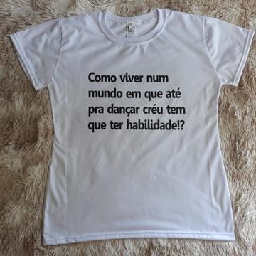 980a40459 Camiseta Feminina Frases Legais