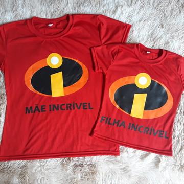Kit 2 camisetas - Mãe incrivel e filha incrivel
