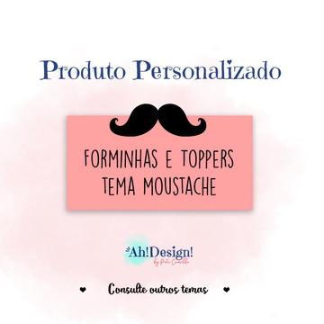 Produto Personalizado - Forminhas e Toppers Tema Moustache.