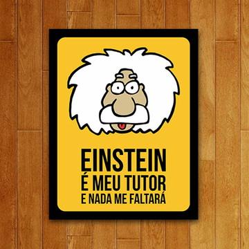 Placa Decorativa Um Sábado Qualquer - Einstein Tutor