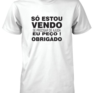 Camiseta Só Estou Vendo obirgado (a)