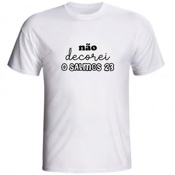 Camiseta Não Decorei O Salmos 23 Evangélica Jovem Cristã