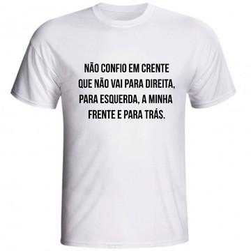 Camiseta Não Confio Em Crente Que Evangélica Jovem Cristã