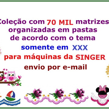 Matrizes Bordado Singer XXX 70 Mil Matrizes + EMBIRD 2015