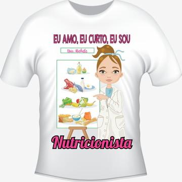 Camiseta Profissão Curso Nutrição - Nutricionista