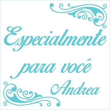 Especialmente para você - Andréa