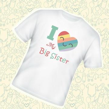 Camiseta Infantil I Love My Big Sister C541BR