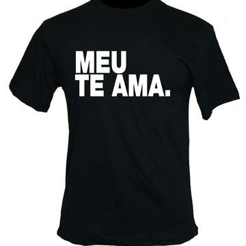 Camiseta meu te ama