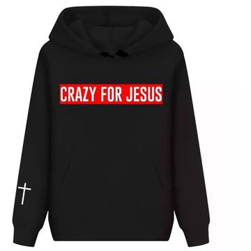 f74192d93e Blusa De Frio Moletom Crazy For Jesus - Promoção!