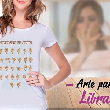 """Camisetas Personalizadas """"Tema Líbras"""""""