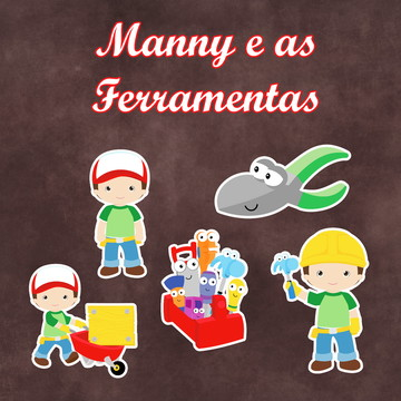 Apliques / Recortes - Manny e as Ferramentas