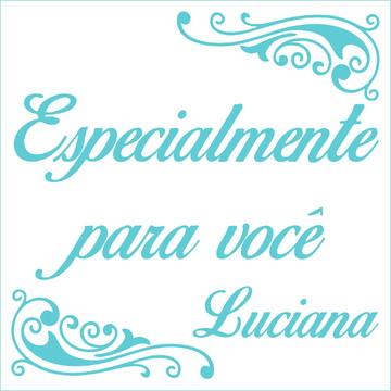 Especialmente para você - Luciana