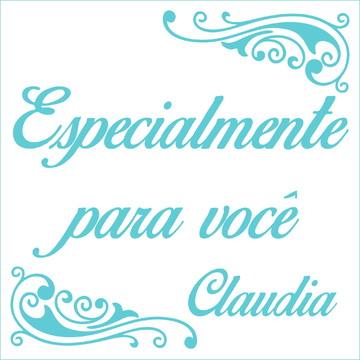 Especialmente para você - Claudia