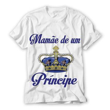 Camiseta Mãe de Príncipe