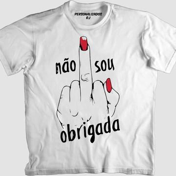 Camisa FEMINISTA - NÃO SOU OBRIGADA