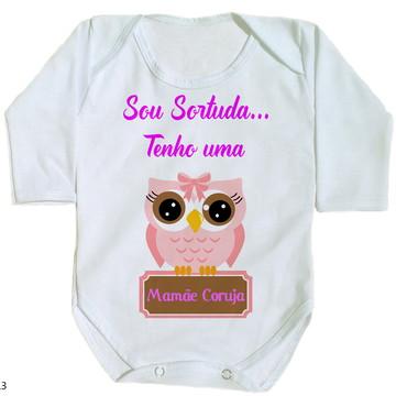 body para bebê sou sortuda tenho uma mamãe coruja