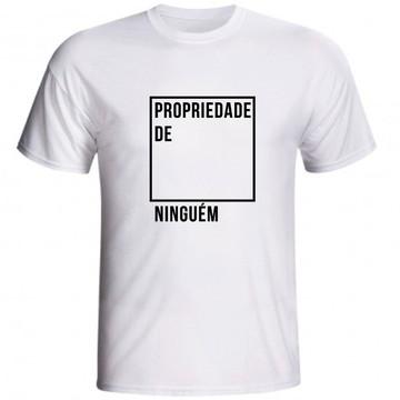 Camiseta Propriedade De Ninguém Feminista Mulher