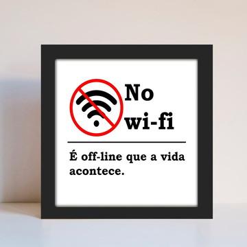 Quadro Decorativo No Wifi