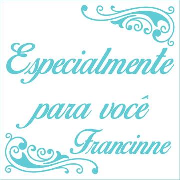 Especialmente para você - Francinne