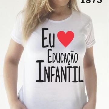 Baby Look - Educação Infantil