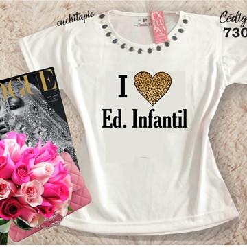 Baby Look Customizada - Educação Infantil