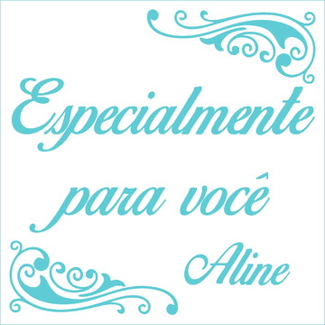 Especialmente para você - Aline