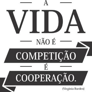 Adesivo Decorativo de Parede Frase A Vida Não É Competição..