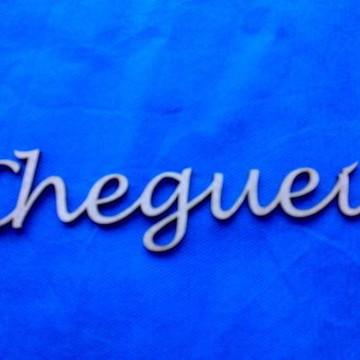 RECORTE ''CHEGUEI'' 15 CM BX 043